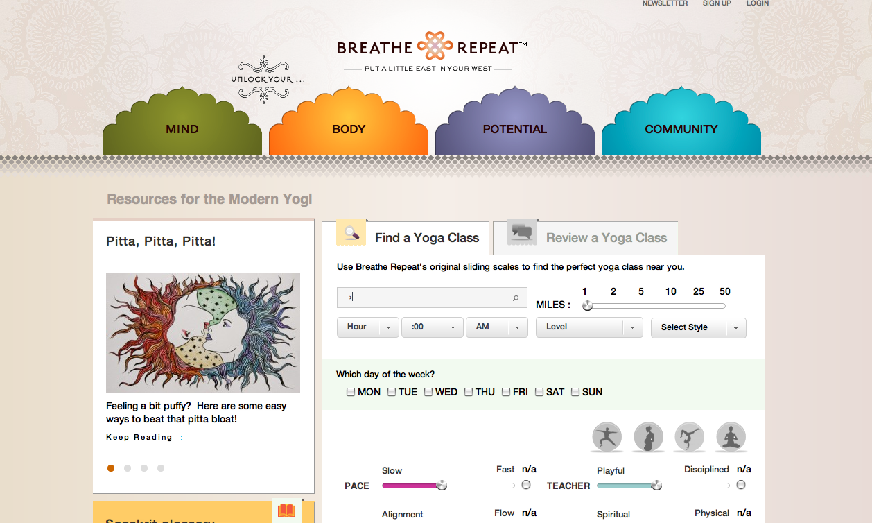 Go check out Breathe Repeat!!  Amazing site on all things yoga for everyday people.   Review classes, learn about topics from ayurveda to inspiring yoga organizations that give back, to the nature of meditation….  a really awesome and real site to put in your bookmarks.