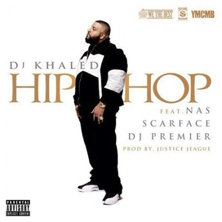 DJ Khaled ft. Nas, Scarface & DJ Premier – Hip Hop (Prod. by J.U.S.T.I.C.E. League) Here it is. Nas x Scarface x DJ Premier x J.U.S.T.I.C.E. League. Kiss The Ring in stores August 21st. DOWNLOAD: CDQ/No Tags