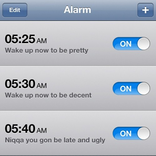 jay-d0ll:  Here are my alarms, enjoy 😘😝👍 (Taken with Instagram)