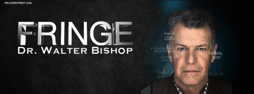 Dr Walter Bishop Facebook Covers