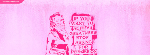 Achieve Greatness Graffiti Chick Facebook Cover