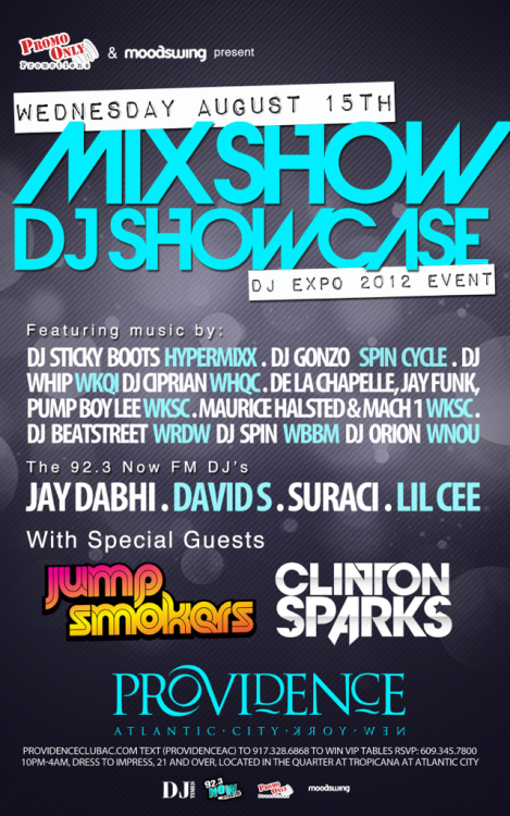 [ Wednesday, August 15th ] Mix Show DJ Showcase - DJ Expo 2012 Event at Providence AC brought to you by Moodswing360