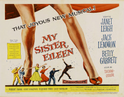 Movies I've Seen in 2012 157.  My Sister Eileen (1955) Starring: Betty Garrett, Janet Leigh, Dick York, Bob Fosse, Jack Lemmon  Director:  Richard Quine Rating:  ★★★★/5