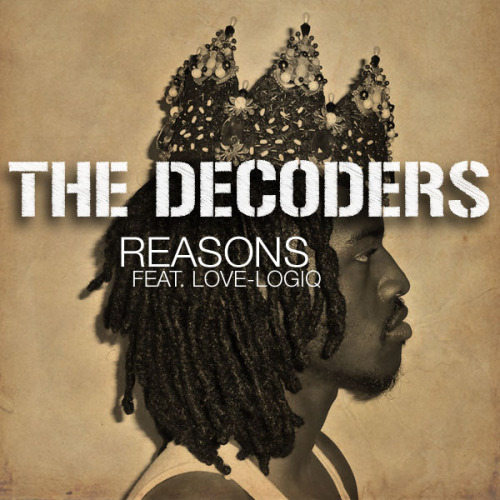 Reasons feat. Love-Logiq | The Decoders  Reasons feat. Love-Logiq by The Decoders