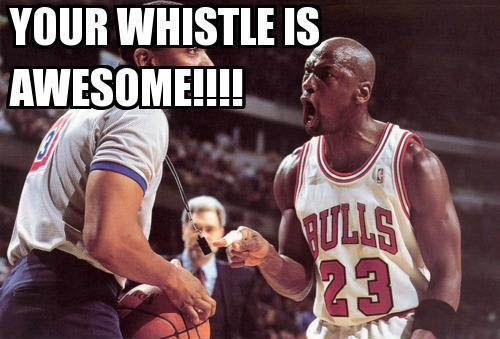 Your whistle is awesome!