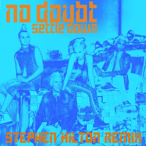 """Settle Down"" remix by composer and producer Stephen Hilton! More: No Doubt Brasil."