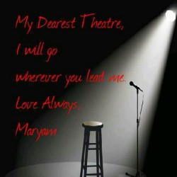 Love of my life. #theater #art #artist #actress #writer #inspiration #love  (Taken with Instagram)