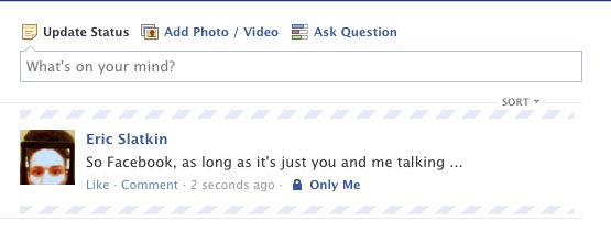 "Who else sees status updates that are ""Only Me"""