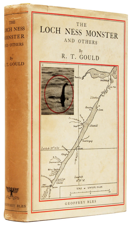theparisreview:  Vintage book of the day: R. T. Gould's The Loch Ness Monster and Others.  1934