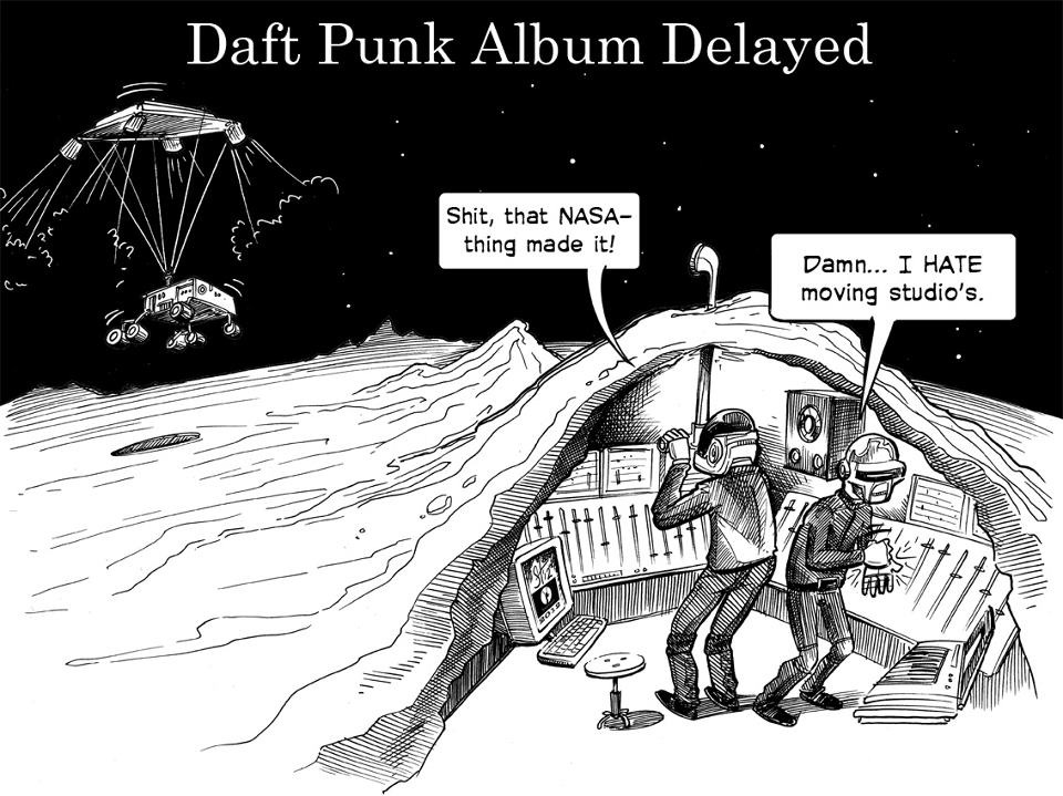 dapperdarebear:  At this rate the new Daft Punk album will never get finished!