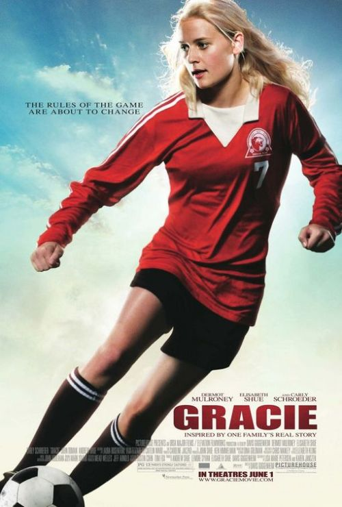 Gracie (2007)  This is the story of a teenager named Gracie Bowen, who lives in South Orange, New Jersey, is crazy about soccer, as are her three brothers and former soccer star father. Although Gracie wants to join her brothers and father in the nightly practices, she is discouraged by everyone except her elder brother, Johnny. Her father does not believe that girls should play soccer and tells her that she is neither tough enough nor talented enough to play with the boys team. Undeterred, Gracie finds reserves of strength she never knew existed, and persists in changing everyone's beliefs in what she is capable of, including her own. She faces an uphill battle when she fights to give women the opportunity to play competitive soccer. But as the beautiful and strong person that she has always been but she also brings her family together in the face of their own tragedy.  Cast: Carly Schroeder, Jesse Lee Soffer, Christopher Shand, Elisabeth Shue Follow this blog for the neverending list of all the teen movies ever made!