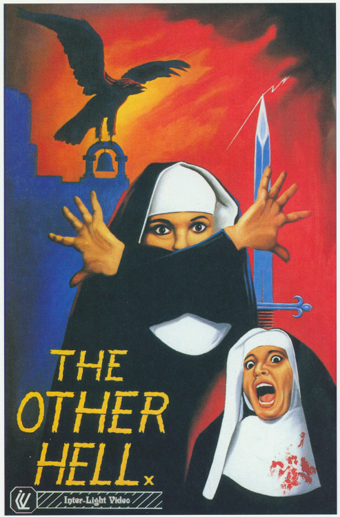 The video box art for The Other Hell (Inter-Light Video, 1983) scanned from the book Shock! Horror! Astounding Artwork from the Video Nasty Era, by Francis Brewster, Harvey Fenton & Marc Morris, FAB Press, England, UK, 2005. More from this book here.
