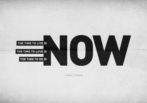 The time is now.