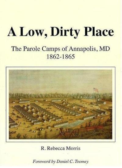 Low, Dirty Place: Maryland Morning considers the Civil War parole camps of Annapolis and the vicious nest of iniquity that arose around them. yet Baltimore gets all the grief….