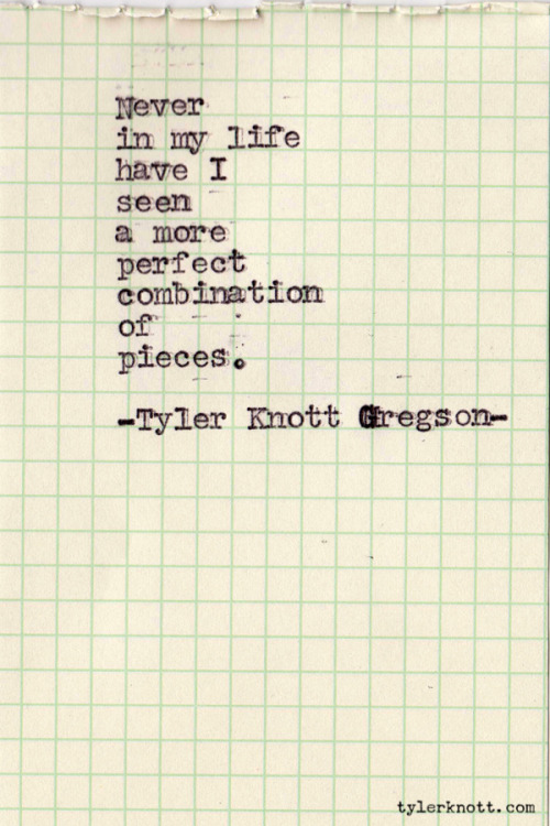 Typewriter Series #138 by Tyler Knott Gregson