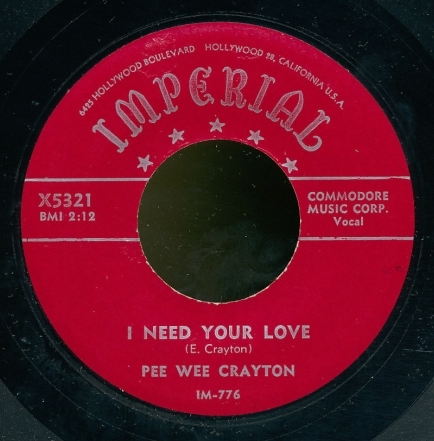 "Pee Wee Crayton ""I Need Your Love"" / ""You Know, Yeah"" Single - Imperial Records, US(1955)."