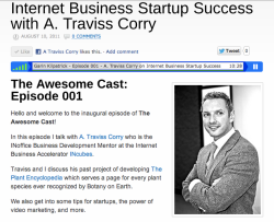 Internet Business Startup Success with A. Traviss Corry, interviewed by Garin Kilpatrick on The Awesome Cast