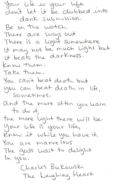 one of my favorite poems by Charles Bukowski