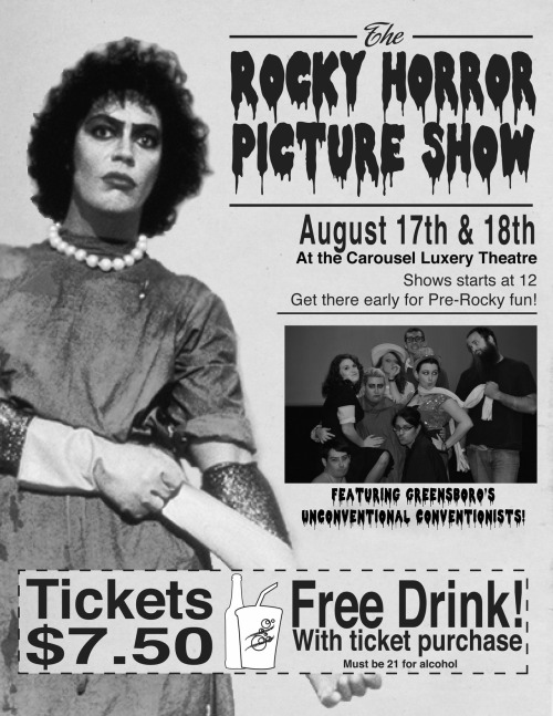 clown1313:  Join us August 17th & 18th for the Rocky Horror Picture Show!Show starts at midnight at the Carousel Luxury Theater in Greensboro.Tickets are $7.50 and include free drink, prop bags also available for $5. Feel free to dress up and tell your friends! We will see you there!   Everybody needs to come out and see this!