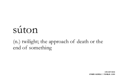 other-wordly:  pronunciation   soo-tOn submitted by   thenowheretrain submit words   here