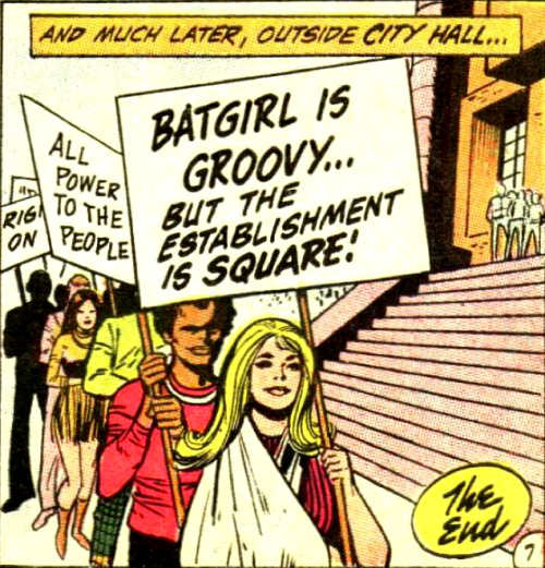 Reblogging because Gail Simone. superdames:   Much later, outside City Hall… —Detective Comics #407 (1971) by Frank Robbins & Gil Kane