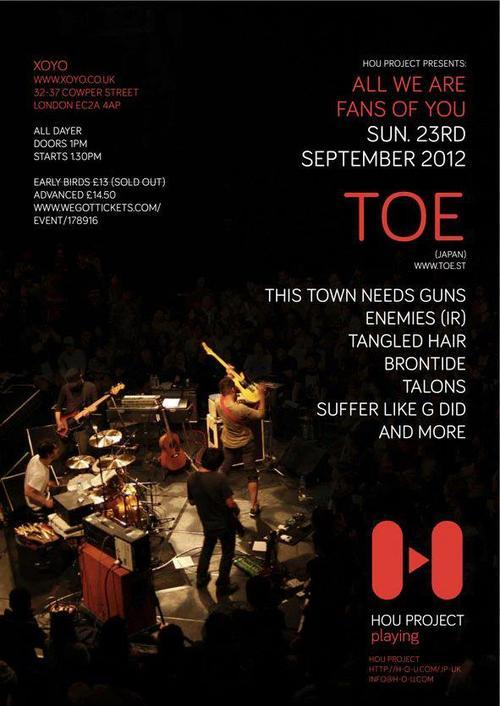 themathrockblog:  We would also like to announce that the TOE all-dayer in London has now officially SOLD OUT as of last night. For updates please see the links below. www.facebook.com/HouProject www.facebook.com/events/370642753003744 http://www.xoyo.co.uk/ www.facebook.com/bfosbooking  *** PLEASE NOTE ***  30 more tickets will be sold from 10 am on 1st of September (LATER TODAY), and 35 more on the doors. On the day, we will start selling the 35 of tickets from 12:30. Please note the door tickets are set as £17. -  HarunaHOU Project