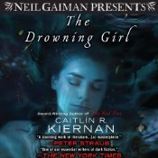 Currently listening to: The Drowning Girl by Caitlin R. Kiernan, read by Suzy Jackson for Neil Gaiman Presents.