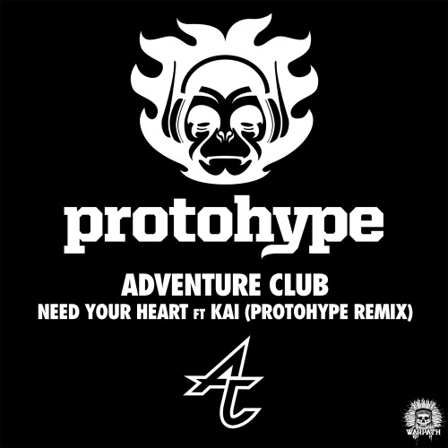 Need Your Heart feat. Kai (Protohype Remix)  askmeaboutmymusic