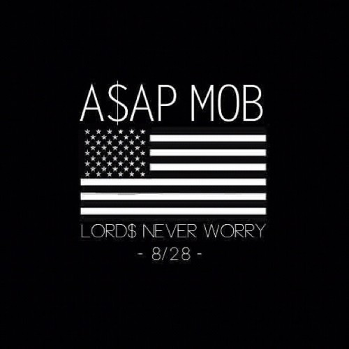 "A$AP Mob ""Lords Never Worry"" Mixtape Cover Art"
