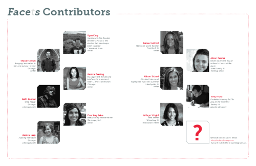 Let us introduce you to our oh-so-talented contributors who help make it all possible! If you're interested in contributing to a future issue of Facets, email us at info@facetsmag.com.
