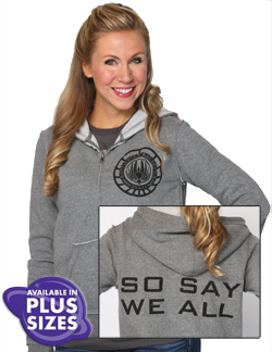 "BSG So Say We All Zip-Up Hoodie from HerUniverse.com Imagine you are Starbuck fighting for humanity onboard the Battlestar Galactica in this super-soft, heather grey zip-up hoodie. Featuring the BSG seal on the front and the pledge ""So Say We All"" on the back, it'll be your warm reminder to stay united. With frayed and worn-in edges, this sweatshirt is fitted, yet runs true to size S-XXL $50, 1X-2X $52"