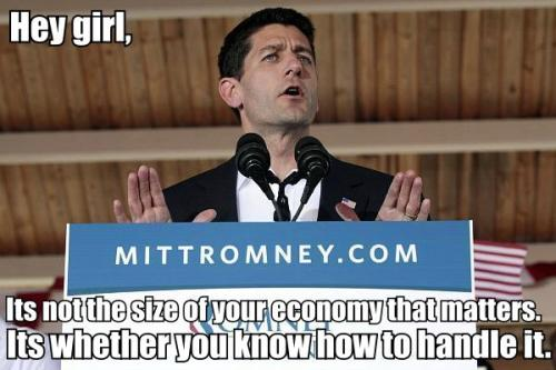 heygirlitspaulryan:  He knows how to handle that economy.