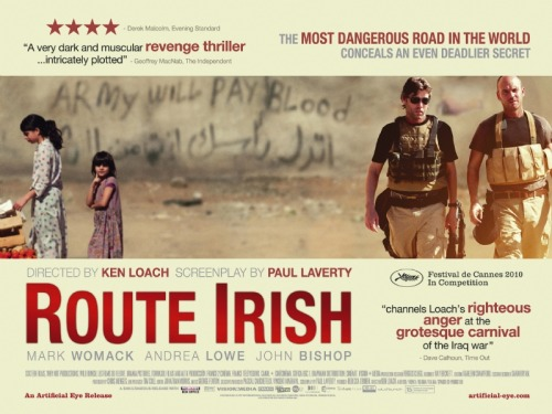 ROUTE IRISH ***1/2 2010, dir. Ken Loach, Blu-ray