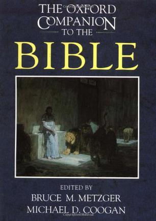 Just added to our reference collection: The Oxford Companion to the Bible.