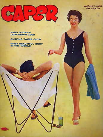 Caper, August 1957 Source: Stag Mags