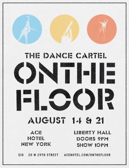 OntheFloor is a new kind of live dance experience — the pilot project of The Dance Cartel, it's a fusion of the company's rigorous artistic approach with the vibrant social nature of dance. The premiere of The Dance Cartel's new repertory is supported by live musicians, video and DJ. Onthefloor goes down this Tuesday and next at Ace Hotel New York in Liberty Hall — you can get tickets here.