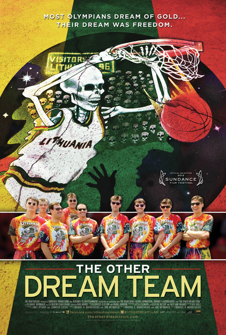 THE OTHER DREAM TEAM For 50 years, Lithuanian basketball players were forced to play for the USSR Olympic team, but this film tells the story of how 1992 Lithuanian basketball team was able to rise to greatness (with a little help from The Grateful Dead) once the Soviet Union collapsed. Check out some of The Grateful Dead's influence in terms of the team's outfits and their mascot as seen in this latest one-sheet. The Other Dream Team comes to theaters September 14th, 2012