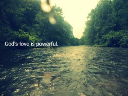 God's love is powerful