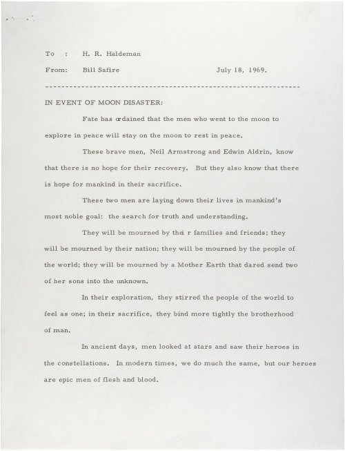robsheridan:  A statement prepared for President Nixon to read in the event that Neil Armstrong and Buzz Aldrin became stranded on the moon.  Whoa.