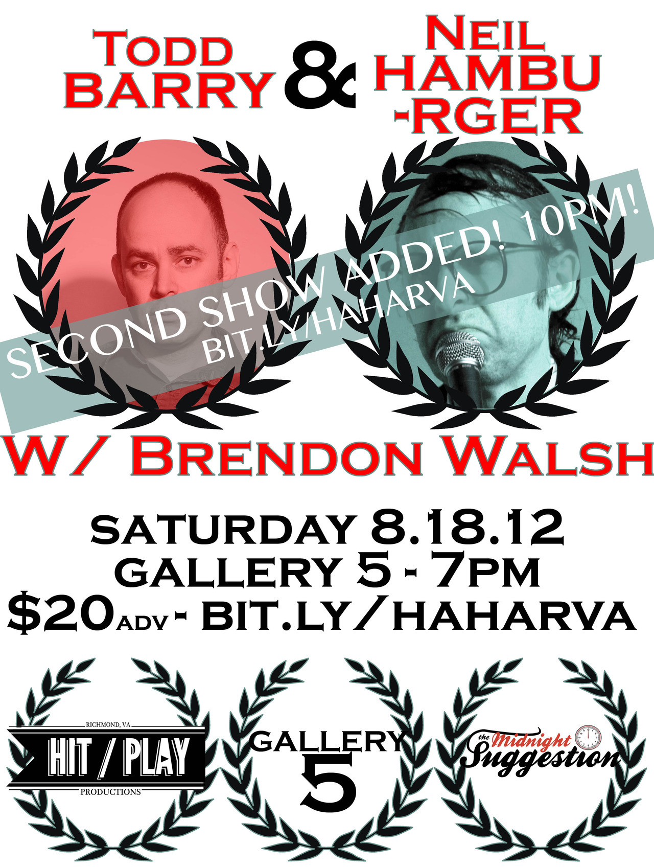 Booked & Promoted Todd Barry & Neil Hamburger w/ Brendon Walsh - 8.18.12