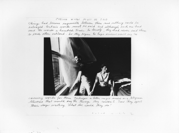 "Duane Michals, Certain Words Must Be Said, 1976 ""Things had become impossible between them, and nothing could be salvaged. Certain words must be said. And although each one had said those words, a hundred times to herself, they had never had the courage to song them outloud to one another. So they began to hope that someone else would say the word for them. Perhaps a telegram might arrive or a letter delivered that would say what they could not. Now they spent their days waiting. What else could they do?"""