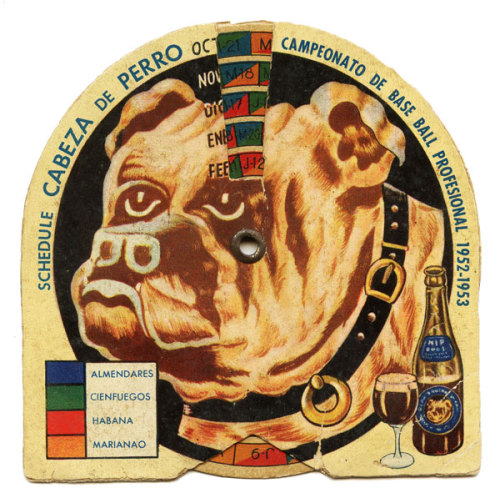 cubabeisbol:  A Guinness Cabeza de Perro, Dog's Head Beer, 1952-53 Cuban League schedule.