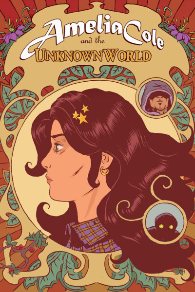 AMELIA COLE AND THE UNKNOWN WORLD issue 2 came out last week, y'all.