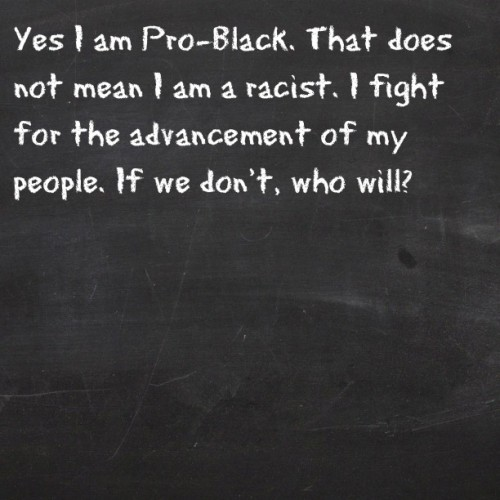 kingblackman:  glovesinthesummertime:  Just speaking the truth. #problack #blackpower (Taken with Instagram)  I absolutely agree!  Yes.