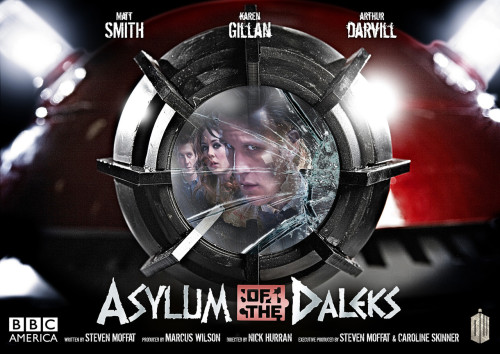 Here is the Poster Art for Doctor Who Series 7, Episode 1: Asylum of the Daleks. When Steven Moffat said that each episode would feel like a mini movie, he wasn't kidding. Download a desktop image-worthy shot of it here.