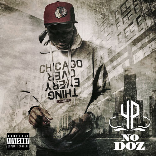 YP - No Doz (Mixtape) YP finally came through with his latest mixtape  No Doz. Stream it and download at the link here and enjoy!