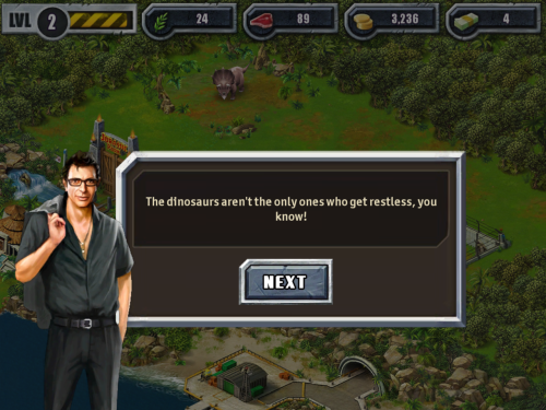 notnadia:  Oh my God, Jeff Goldblum is in the Jurassic Park for iPad game and this is his opening line. Thanks for this one, sotheresthat.  HOLY SHIT WHY DON'T I HAVE AN IPAD!