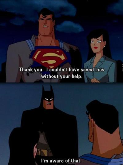 thehilariousblog:     aimlessscribbles: Sassy Batman is my favourite Batman.    SASSY