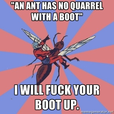 vejigante:  wondygirl:  And lo Hank Pym and his ants did fuck up Loki's boot.   Perfect!