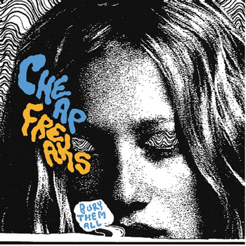 "Bury Them All | Cheap Freaks <a href=""http://cheapfreaks.bandcamp.com/album/bury-them-all-2"" data-mce-href=""http://cheapfreaks.bandcamp.com/album/bury-them-all-2"">Bury Them All by Cheap Freaks</a>"